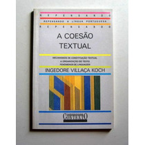 A Coesão Textual - Ingedore Villaça Koch