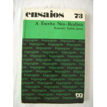 A Escrita Neo-realista - Benjamin Abdala Junior - Ensaios 73
