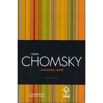 Livro Linguagem E Mente De Noam Chomsky - Novo