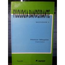 Livro: Megale, Heitor - Filologia Bandeirante - Estudos 1
