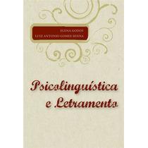 Livro Psicolinguística E Letramento. De Elena Godoy. Letras.