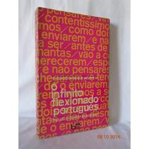 O Infinito Flexionado Portugues -estudo Historico-descritivo