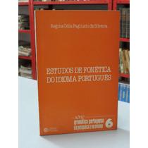Livro Estudos De Fonética Do Idioma Português Regina Célia