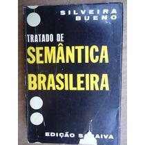 Livro - Tratado De Semântica Brasileira - Silveira Bueno