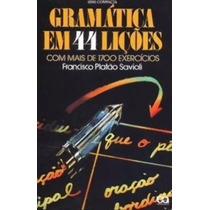 Livro Gramatica Em 44 Liçoes - Francisco Platao Savioli
