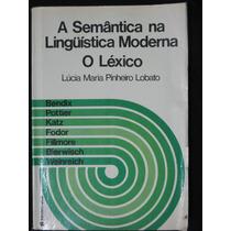Livro: A Semântica Na Linguística Moderna, O Léxico