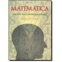 Matemática: Lições Incompreendidas?