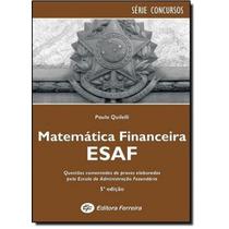 Matemática Financeira: Provas Comentadas Esaf