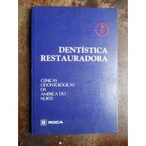 Dentística Restauradora - Clínicas Odontológicas Da América