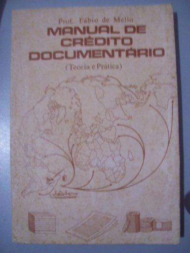 Livro Manual De Crédito Documentário - Teoria E Prática