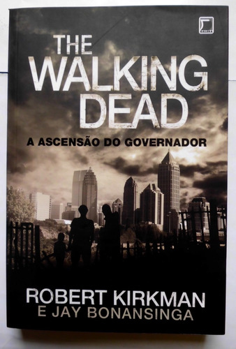 Livro The Walking Dead A Ascensão Do Governador