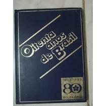 Oitenta Anos De Brasil - Empresa S. Cruz - Ano 1983