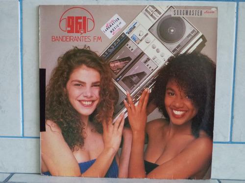 Lp ¿ Bandeirantes Fm - 1988