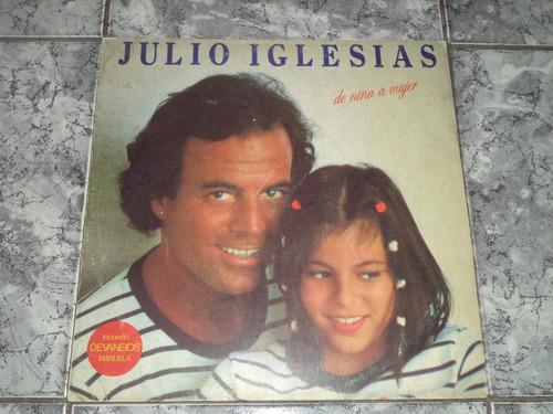 Lp Julio Iglesias - De Nina Mujer ( Com Encarte )