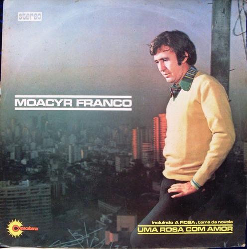 Lp - Moacyr Franco - A Rosa - 1972 - Copacabana