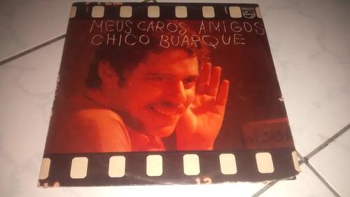 Lp Vinil Chico Buarque Meus Caros Amigos Completo