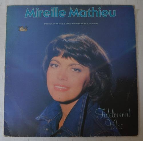 Lp Vinil - Mireille Mathieu - Fidelement Votre