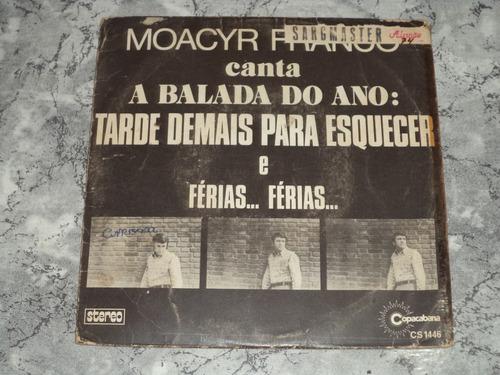 Lp/compacto - Moacyr Franco - Tarde Demais Para Esquecer