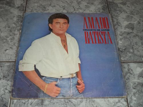 Lp/disco -amado Batista - Dinamite De Amor