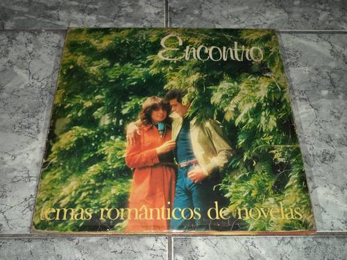 Lp/disco - Encontro - Temas Romanticos De Novelas