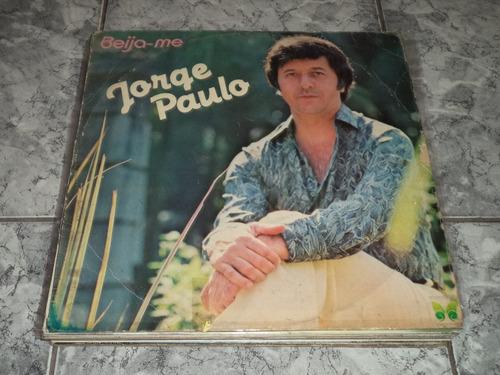 Lp/disco - Jorge Paulo - Beija-me