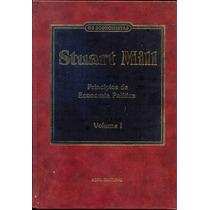 Princípios De Economia Política - Stuart Mill - 2 Volumes