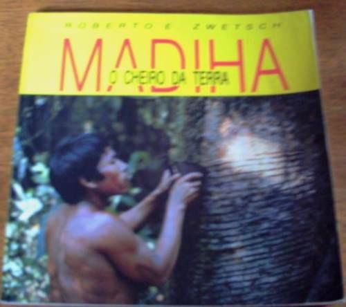 Madiha - O Cheiro Da Terra, De Roberto E. Zwetsch - Poesia
