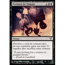 X4 Permuta Do Túmulo / Grave Exchange