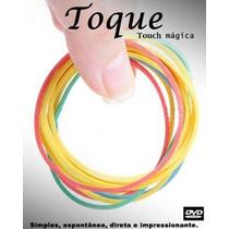 Toque - Touch Mágica - Com Dvd Explicativo - Frete Gratis
