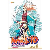 Mangá Naruto Gold - Vol. 6 - Panini - Novo E Lacrado