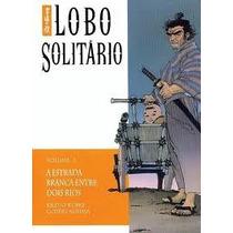 Lobo Solitario Vol. 03 -a Estrada Branca Entre Rios