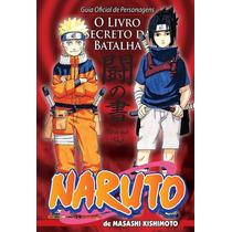Naruto O Livro Secreto Da Batalha! Mangá Panini! Lacrado!