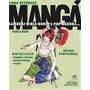 Como Desenhar Mangá: Samurai, Ninja, Ronin, J-pop, Sakura