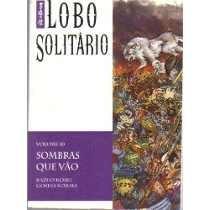 Mangá Lobo Solitário 10 - Sombras Que Vão