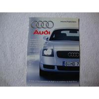 Informe Publicitário Audi A-3 A-4 A-6 A-8 S-8 Tt.