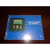 Manual Original Computador De Bordo Kadett Gs Monza Classic