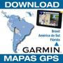 Mapas Garmin 2016.30 Brasil+ Amér Do Sul+ Flórida+ Radares