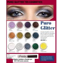 Puro Glitter E Fixador Para Sombras Yes Cosmetics