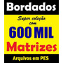 600 Mil Bordados Em Pes Para Brother Bernina