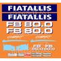 Kit Adesivos Fiatallis Fb 80.0 - Decalx
