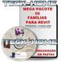 Arquivos Blocos Familias P/ Revit Mega Pacote