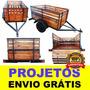 Projeto Carretinha Carga, Reboque, Fazendinha + Frete Grátis