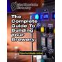 Guia De Projeto Para Construir A Sua Cervejaria + 3 Brindes