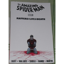 Amazing Spider-man: Matters Of Life And Death (importado)