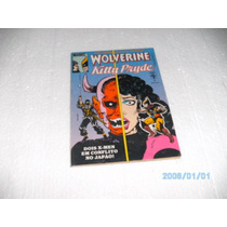 1 Gibi Wolverine Kitty Pryde Nº1 Mini Em 2 Ediç Ótima Hq Fj