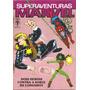 Superaventuras Marvel Nº 81 - Longshot - Mar/1989 - Abril