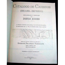 Catalogo De Selos Do Império Do Brasil