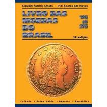 Novo Catalogo Livro Moedas Do Brasil 1643 A 2015