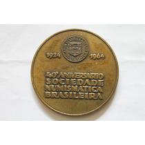 Medalha 40º Aniver. Socied. Brasi. Numismática -frete Grátis