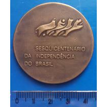 Sesquicentenário Da Independência 1972- Medalha Com Arte